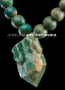 Jewels of Ancient Nubia, Hardback Book