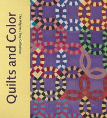 Quilts and Color : The pilgrim/Roy Collection, Hardback Book