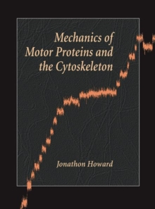 Mechanics of Motor Proteins and the Cytoskeleton, Paperback / softback Book