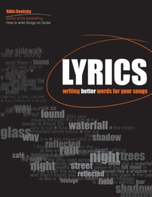 Rikky Rooksby : Lyrics - Writing Better Words for Your Songs, Paperback Book