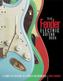 The Fender Electric Guitar Book : 3rd Edition, Paperback Book