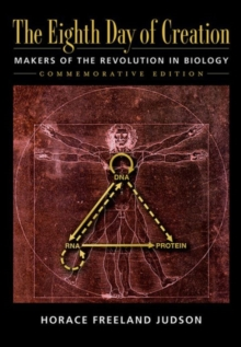 Eight Day of Creation : Makers of the Revolution in Biology, Paperback / softback Book