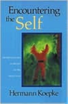 Encountering the Self : Transformation and Destiny in the Ninth Year, Paperback / softback Book