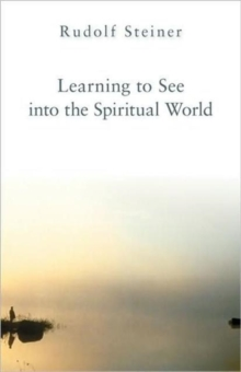 Learning to See into the Spiritual World, Paperback / softback Book