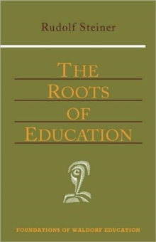 The Roots of Education, Paperback Book