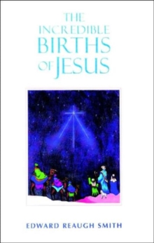 The Incredible Births of Jesus, Paperback / softback Book