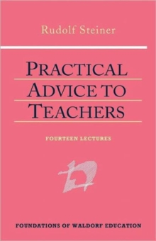 Practical Advice to Teachers, Hardback Book