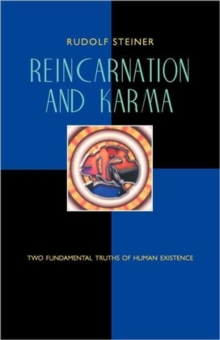 Reincarnation and Karma : Two Fundamental Truths of Existence, Paperback / softback Book