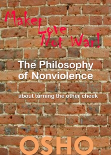 The Philosophy of Nonviolence : about turning the other cheek, EPUB eBook