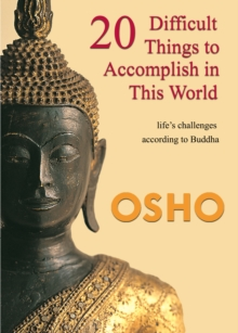 20 Difficult Things to Accomplish in this World : life's challenges according to Buddha, EPUB eBook