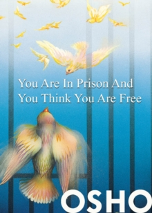 You Are in Prison and You Think You Are Free, EPUB eBook