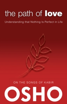 The Path of Love : Understanding that Nothing is Perfect in Life, EPUB eBook