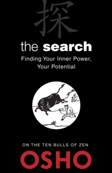 The Search : Finding Your Inner Power, Your Potential, EPUB eBook