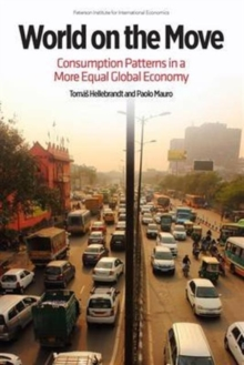 World on the Move - Consumption Patterns in a More  Equal Global Economy, Paperback Book