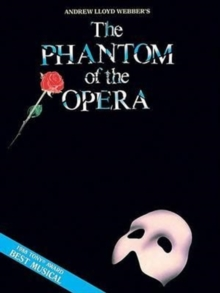 PHANTOM OF OPERA PIANO & VOCAL SELECTION, Paperback Book