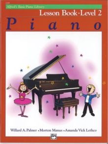 Alfred'S Basic Piano Library Lesson 2, Book Book