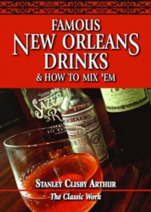 Famous New Orleans Drinks and How to Mix 'Em, Paperback Book