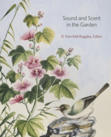 Sound and Scent in the Garden, Hardback Book