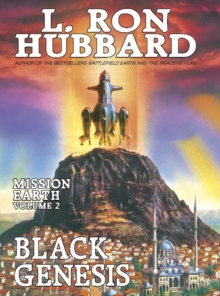Black Genesis : Mission Earth Volume 2, Hardback Book