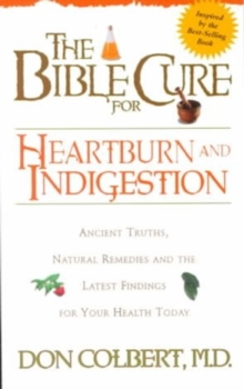 The Bible Cure for Heartburn and Indigestion, Paperback Book