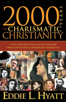 2000 Years of Charismatic Christianity, Paperback Book