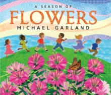 A Season of Flowers, Hardback Book