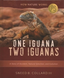 One Iguana, Two Iguanas : A Story of Accident, Natural Selection, and Evolution, Hardback Book