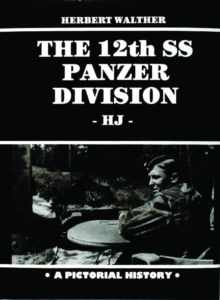 The 12th SS Panzer Division, Hardback Book