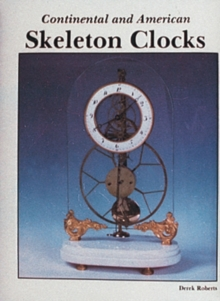 Continental and American Skeleton Clocks, Hardback Book
