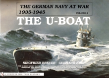 The German Navy at War : Vol. II . The U-Boat, Hardback Book