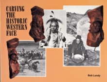 Carving the Historic Western Face, Paperback Book