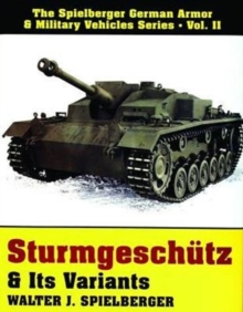 Sturmgeschutz and Its Variants, Hardback Book