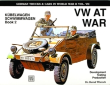"German Trucks & Cars in WWII Vol.VII : VW At War Book 2 KA""belwagen/Schwimmwagen, Paperback / softback Book"
