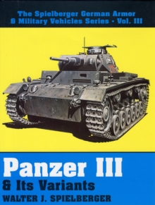Panzer III & Its Variants, Hardback Book
