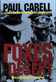 Foxes of the Desert : The Story of the Afrikakorps, Hardback Book