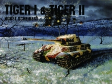 Panzers Tiger I & II, Paperback / softback Book