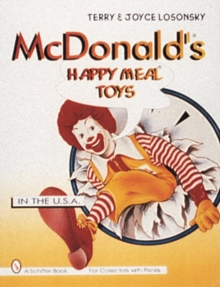 McDonald's (R) Happy Meal (R) Toys : In the USA, Paperback / softback Book
