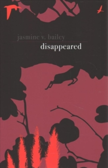Disappeared, Paperback / softback Book