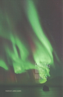 Rowing with Wings, Paperback Book