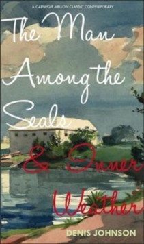The Man Among the Seals & Inner Weather, Paperback Book