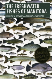 Freshwater Fishes of Manitoba, PDF eBook