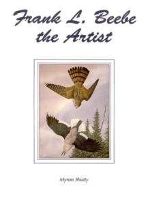 Frank L Beebe the Artist, Paperback Book