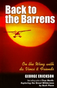 Back to the Barrens : On the Wing with da Vinci & Friends, Paperback / softback Book