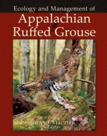 Ecology and Management of Appalachian Ruffed Grouse, Hardback Book