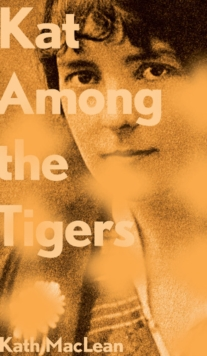Kat Among the Tigers, Paperback Book