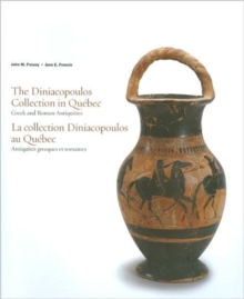 The Diniacopoulos Collection in Quebec, Paperback Book