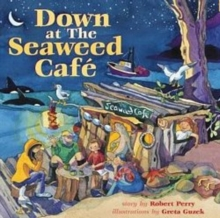 Down at the Seaweed Cafe, Paperback Book