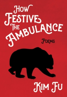 How Festive the Ambulance, Paperback Book