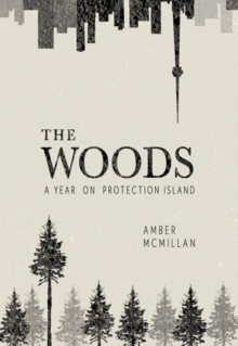 Woods : A Year on Protection Island, Paperback Book