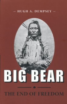 Big Bear : The End of Freedom, Paperback Book